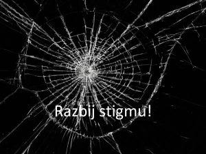 razbij-stigmu